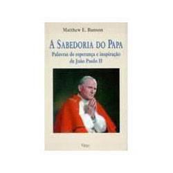 Livro - Sabedoria do Papa, a