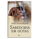 Livro - Sabedoria em Gotas | SJO Artigos Religiosos