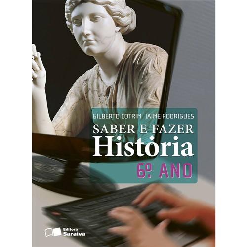 Livro - Saber e Fazer História - 6º Ano
