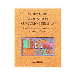 Livro - Saber Escolar Curriculo e Didatica Problema da Uni