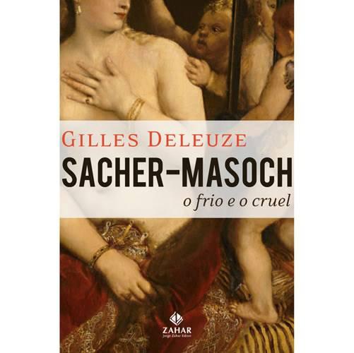 Livro - Sacher-Masoch: o Frio e o Cruel