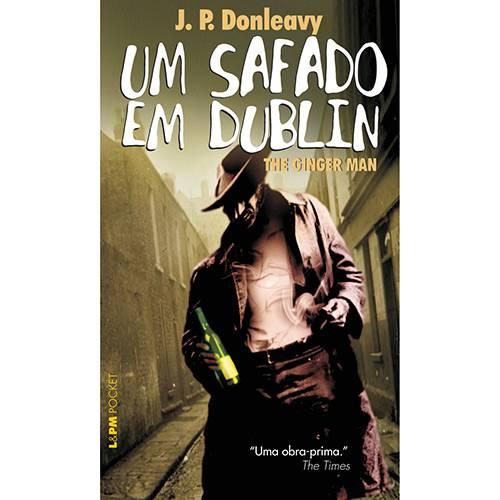 Livro - Safado em Dublin, um - Coleção L&PM Pocket