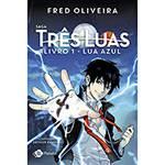 Livro - Saga Três Luas: Lua Azul - Vol. 1