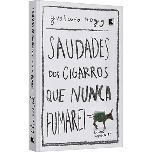 Livro - Saudades dos Cigarros que Nunca Fumarei