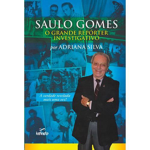 Livro - Saulo Gomes: o Grande Reporter Investigativo