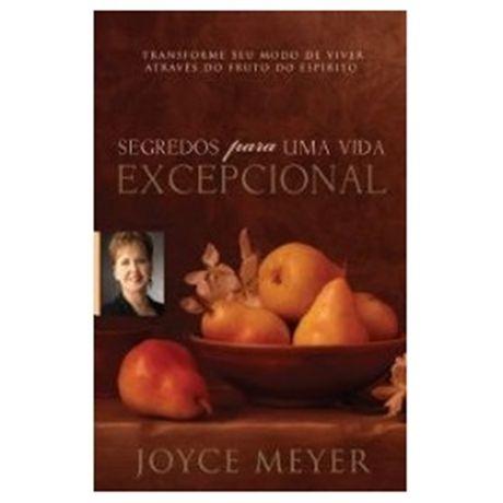 Livro Segredos para uma Vida Excepcional