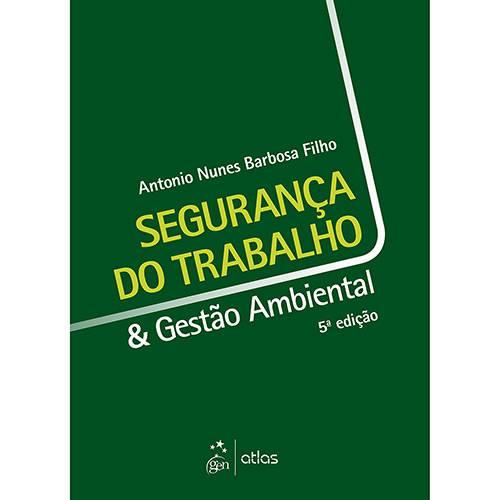 Livro - Segurança do Trabalho & Gestão Ambiental