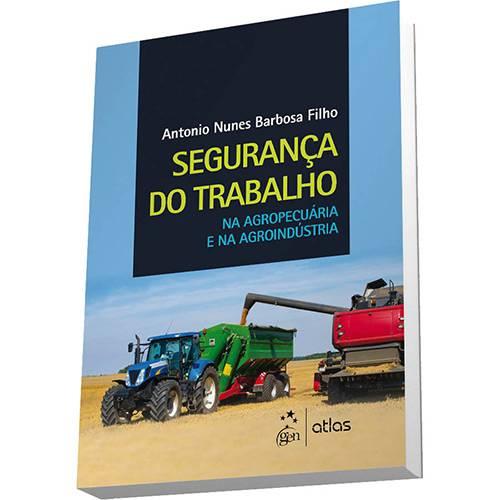 Livro - Segurança do Trabalho: na Agropecuária e na Agroindústria