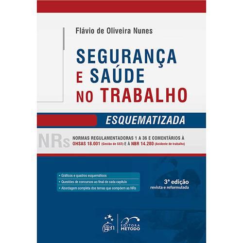 Livro - Segurança e Saúde no Trabalho Esquematizada