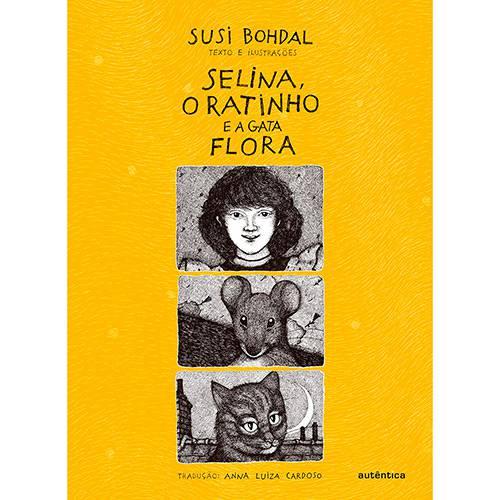 Livro - Selina, o Ratinho e a Gata Flora
