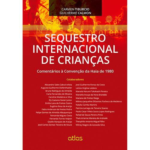 Livro - Sequestro Internacional de Crianças: Comentários à Convenção da Haia de 1980