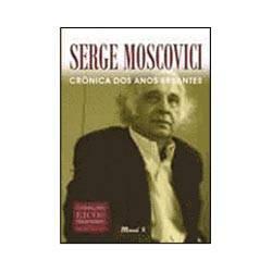 Livro - Serge Moscovici - Crônica dos Anos Errantes