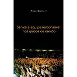 Livro - Servos e Equipe Responsável Nos Grupos de Oração