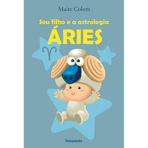 Livro - Seu Filho e a Astrologia: Aries