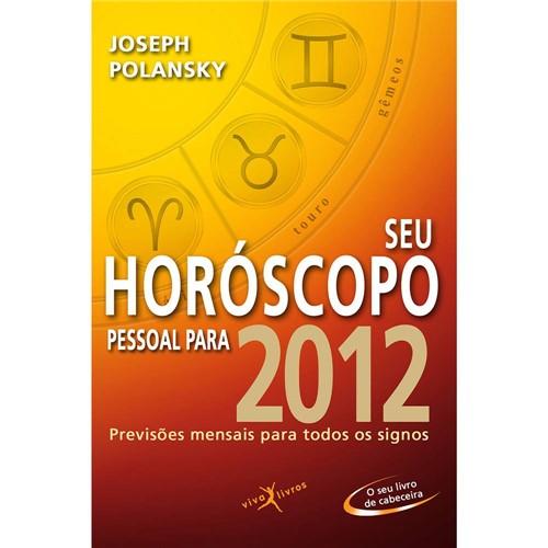 Livro - Seu Horóscopo Pessoal para 2012 - Previsões Mensais para Todos os Signos