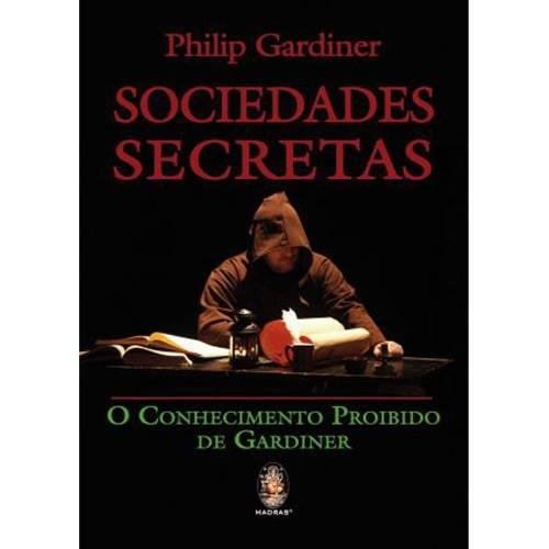 Livro - Sociedades Secretas - o Conhecimento Proibido de Gardner