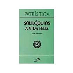 Livro - Soliloquios e a Vida Feliz