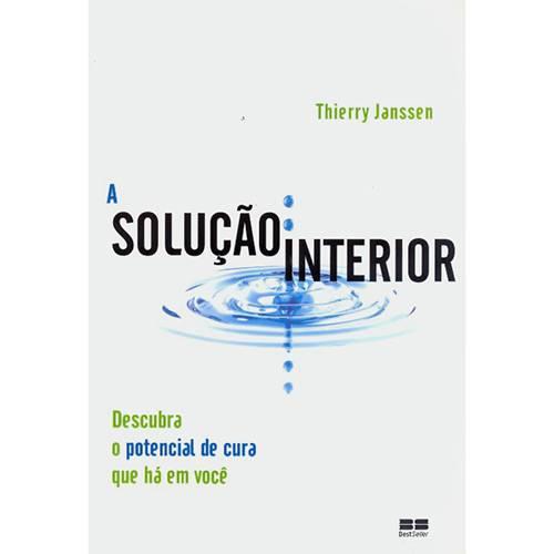 Livro - Solução Interior, a - Descubra o Potencial de Cura que há em Você