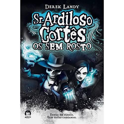 Livro - Sr. Ardiloso Cortês - os Sem Rosto - Vol. 3