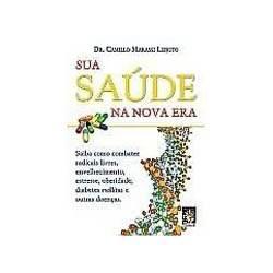 Livro - Sua Saude na Nova Era