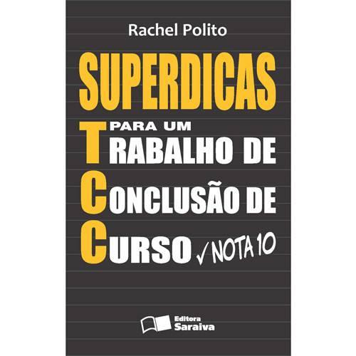 Livro - Superdicas para um Trabalho de Conclusão de Curso Nota 10