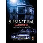 Livro - Supernatural e a Filosofia