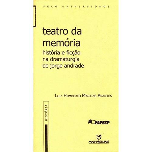 Livro - Teatro da Memória: História e Ficção na Dramaturgia de Jorge Andrade