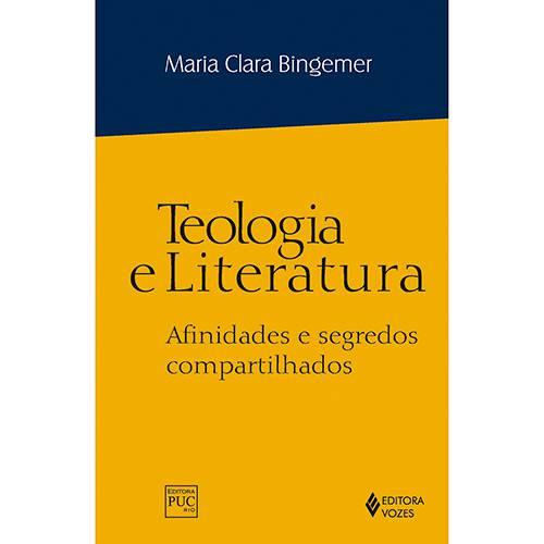Livro - Teologia e Literatura: Afinidades e Segredos Compartilhados