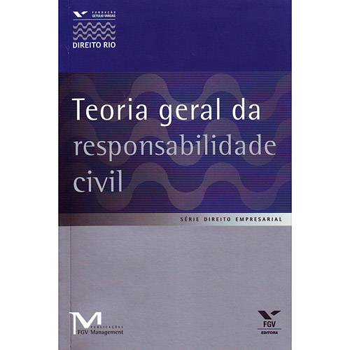 Livro - Teoria Geral da Responsabilidade Civil