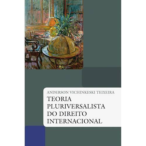 Livro - Teoria Pluriversalista do Direito Internacional