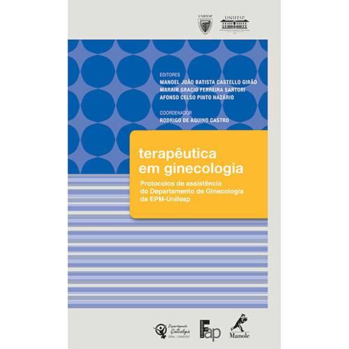 Livro - Terapêutica em Ginecologia - Protocolos de Assistência do Departamento da EPM-Unifesp