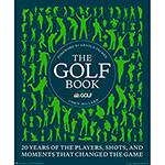 Livro - The Golf Book: 20 Years Of The Players, Shots, And Moments That Changed The Game