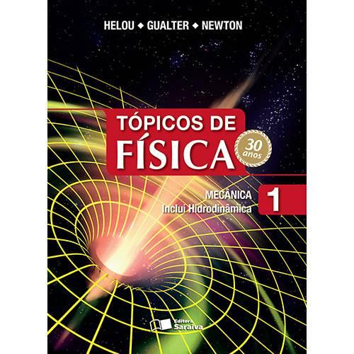 Livro - Tópicos de Física 1: Mecânica, Inclui Hidrodinâmica