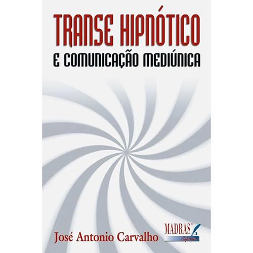 Livro - Transe Hipnótico e Comunicacão Mediúnica