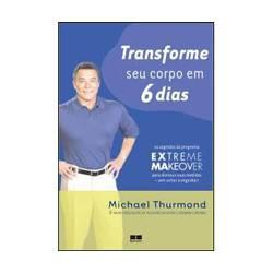 Livro - Transforme Seu Corpo em 6 Dias