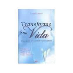 Livro - Transforme Sua Vida