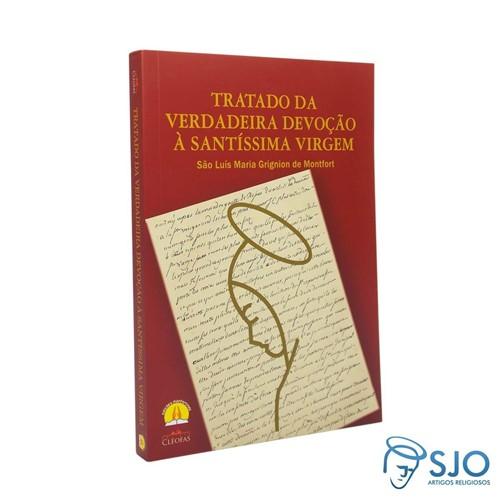 Livro - Tratado da Verdadeira Devoção à Santíssima Virgem   SJO Artigos Religiosos