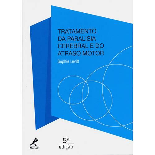 Livro - Tratamento da Paralisia Cerebral e do Atraso Motor