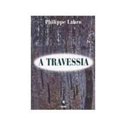 Livro - Travessia, a
