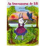 Livro - Travessuras de Lili, as