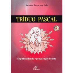 Livro - Tríduo Pascal - Espiritualidade e Preparação Orante