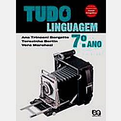 Livro - Tudo é Linguagem 7º Ano do Ensino Fundamental - 6º Série