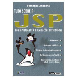 Livro - Tudo Sobre a JSP com o NetBeans em Aplicações Distribuídas