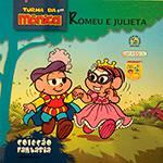 Livro - Turma da Mônica Em: Romeu e Julieta - Coleção Fantasia