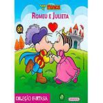 Livro - Turma da Mônica - Romeu e Julieta - Coleção Fantasia