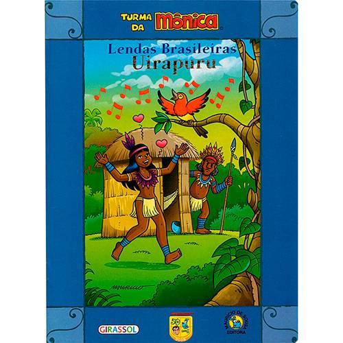 Livro - Uirapuru - Lendas Brasileiras - Turma da Mônica