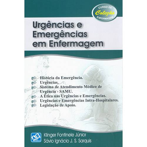 Livro - Urgências e Emergências em Enfermagem - Coleção Curso de Enfermagem