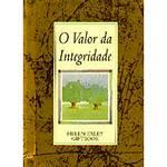 Livro - Valor da Integridade, o