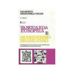 Livro - Vanguarda Europeia e Modernismo Brasileiro