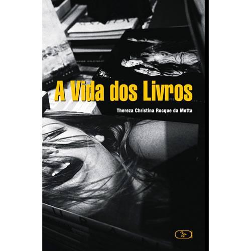 Livro - Vida dos Livros, a